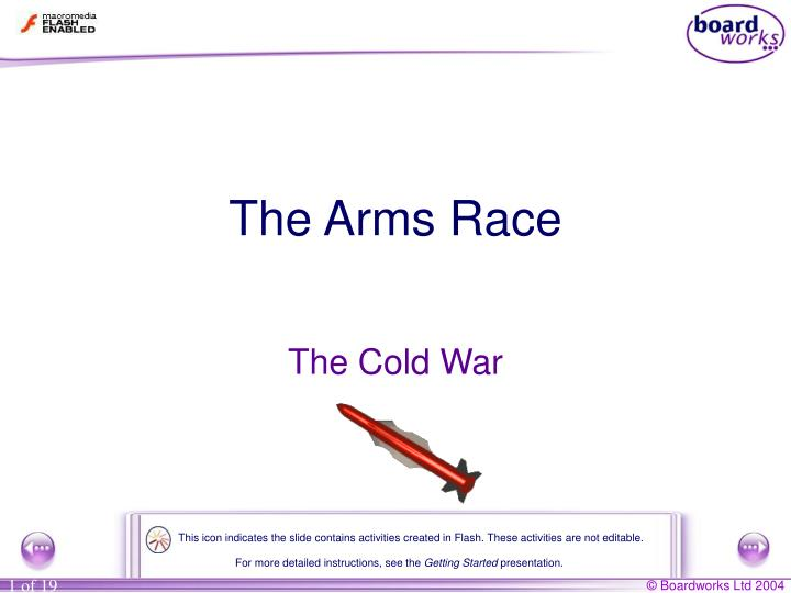 The Arms Race