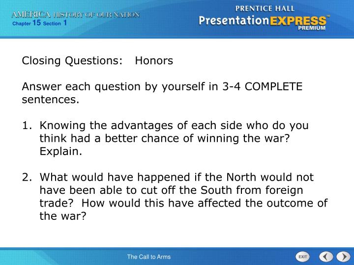 Closing Questions:   Honors