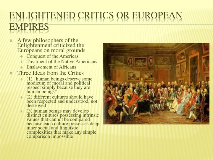 Enlightened Critics or European Empires
