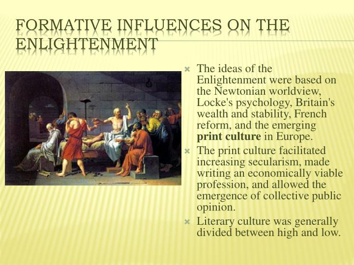 Formative Influences on the Enlightenment