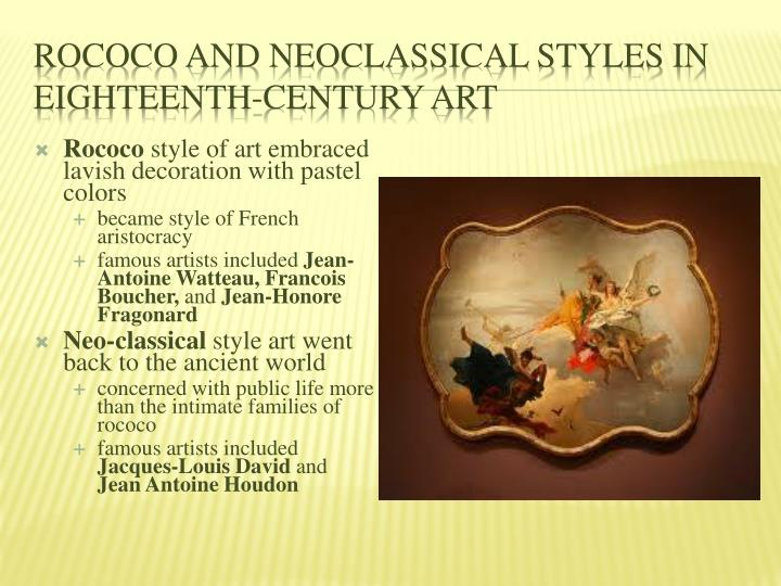 Rococo and Neoclassical Styles in Eighteenth-Century Art