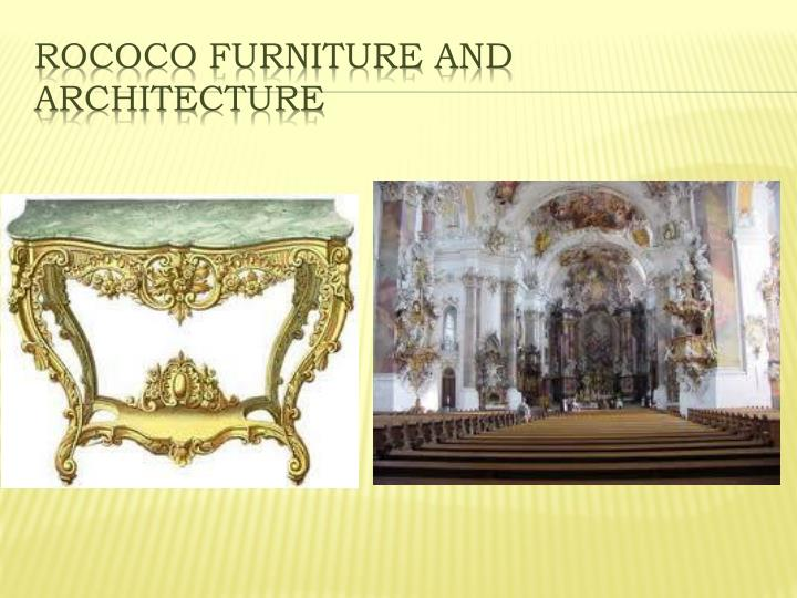 Rococo Furniture and Architecture