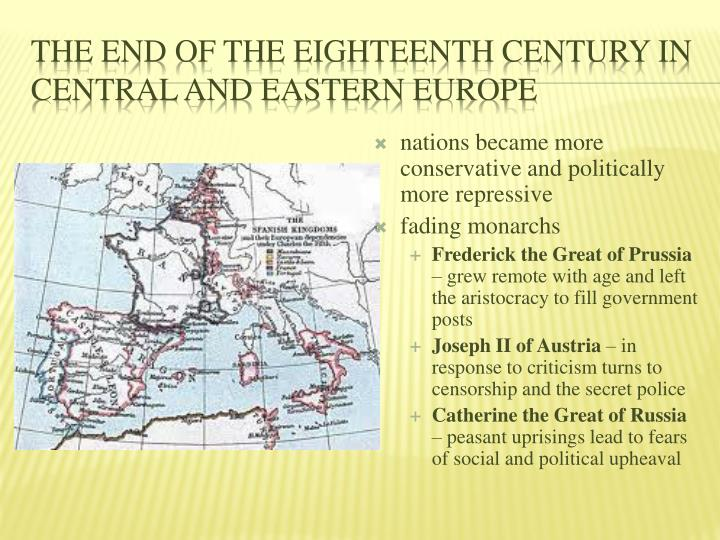 The End of the Eighteenth Century in Central and Eastern Europe