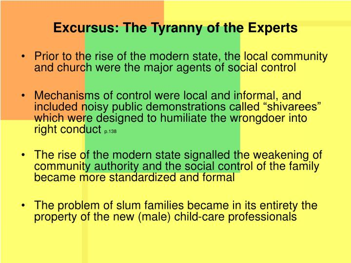 Excursus: The Tyranny of the Experts