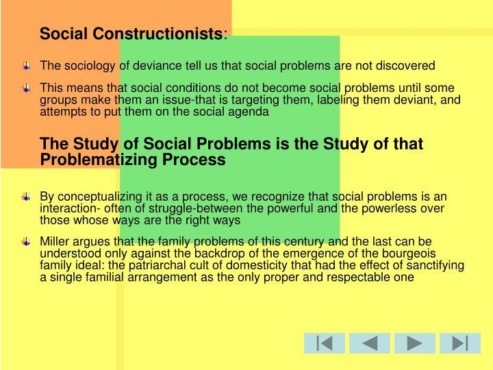 Social Constructionists