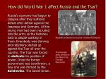 how did world war 1 affect russia and the tsar