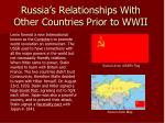 russia s relationships with other countries prior to wwii