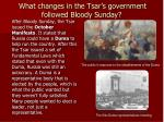 what changes in the tsar s government followed bloody sunday