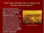 what impact did stalin have on industry and russia s industrial workers