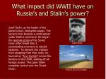 what impact did wwii have on russia s and stalin s power