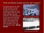 what was bloody sunday and why did it happen