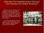 what was the immediate actions did lenin take following the oct nov revolution