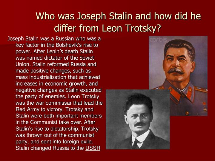 Who was Joseph Stalin and how did he differ from Leon Trotsky?