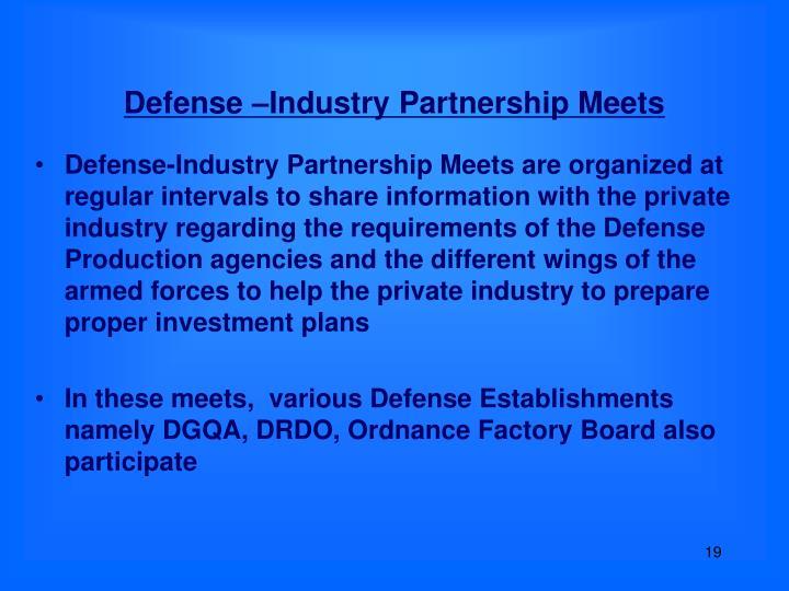 Defense –Industry Partnership Meets