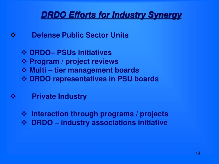 DRDO Efforts for Industry Synergy