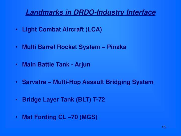 Landmarks in DRDO-Industry Interface
