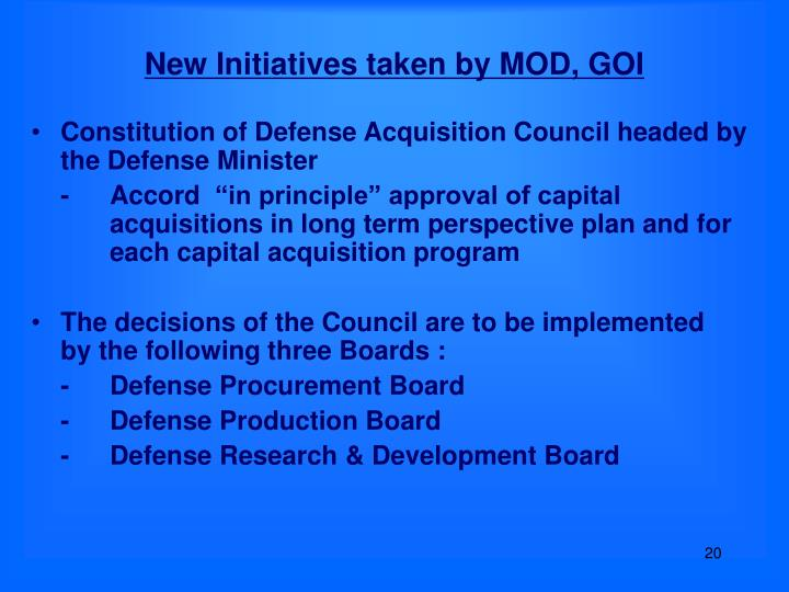 New Initiatives taken by MOD, GOI