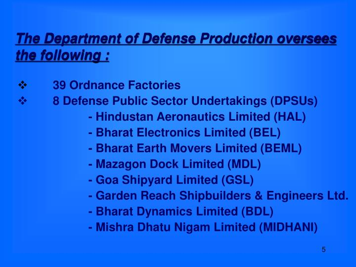 The Department of Defense Production oversees the following :