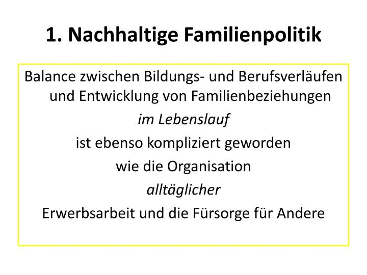 1. Nachhaltige Familienpolitik