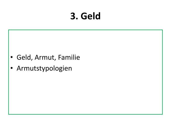 3. Geld