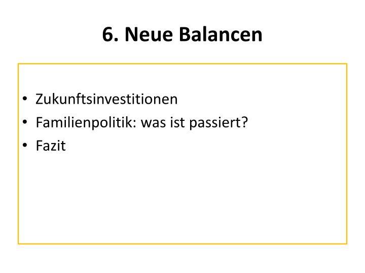 6. Neue Balancen
