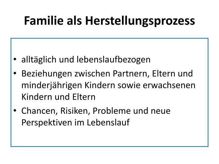Familie als Herstellungsprozess