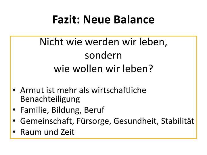 Fazit: Neue Balance