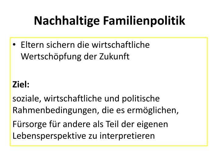 Nachhaltige Familienpolitik