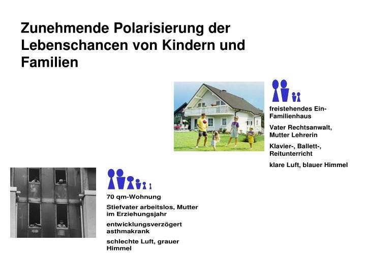 Zunehmende Polarisierung der Lebenschancen von Kindern und Familien