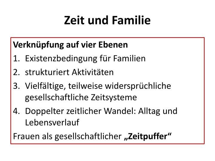 Zeit und Familie