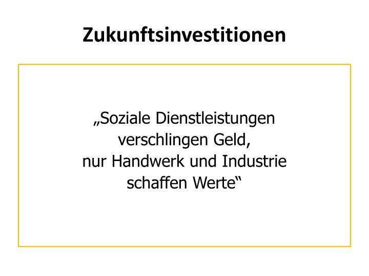 Zukunftsinvestitionen