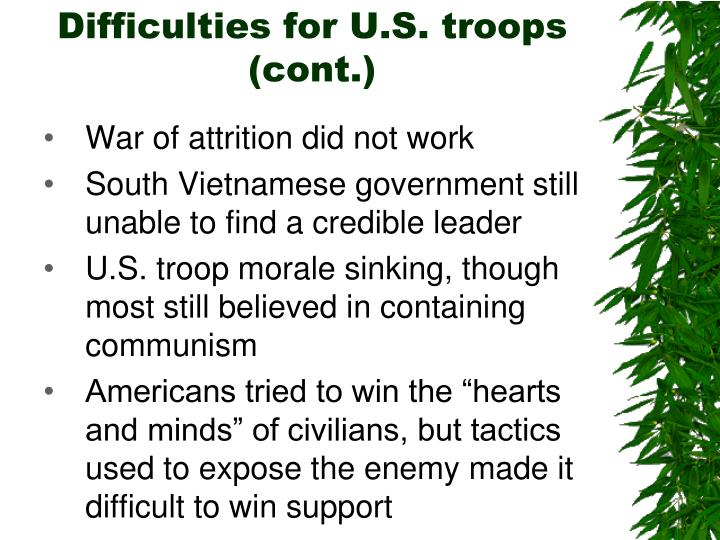 Difficulties for U.S. troops (cont.)