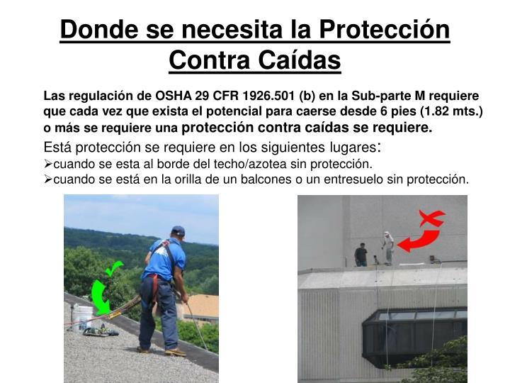 Donde se necesita la Protección Contra Caídas