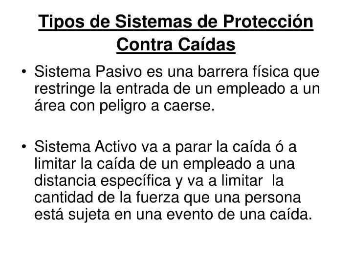 Tipos de Sistemas de Protección Contra Caídas