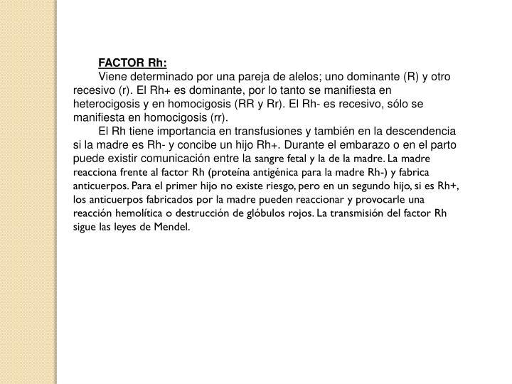 FACTOR Rh: