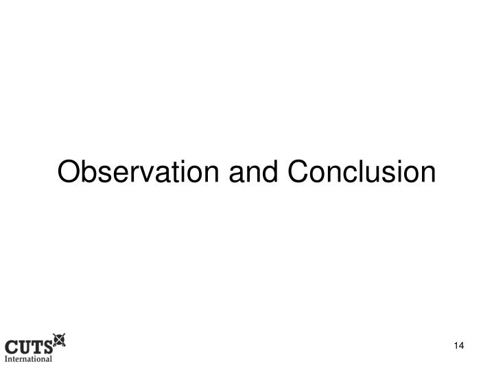 Observation and Conclusion