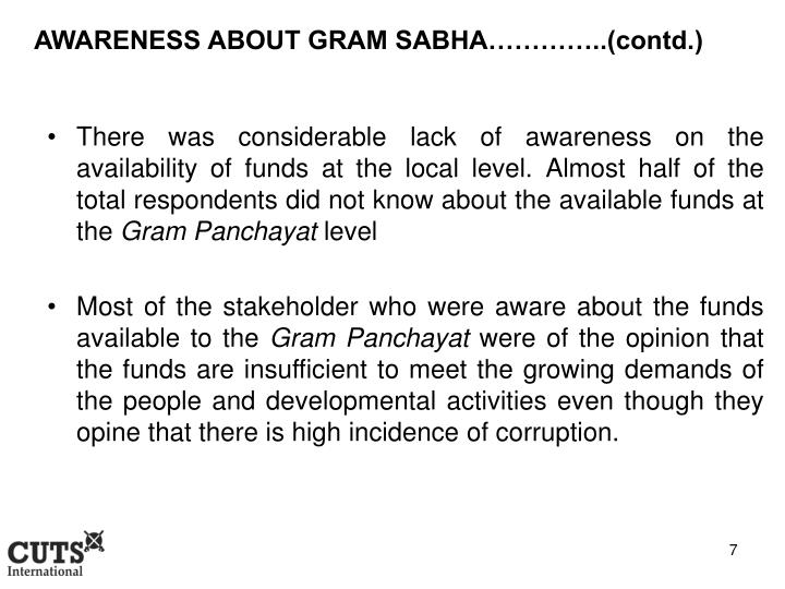 AWARENESS ABOUT GRAM SABHA…………..(contd.)