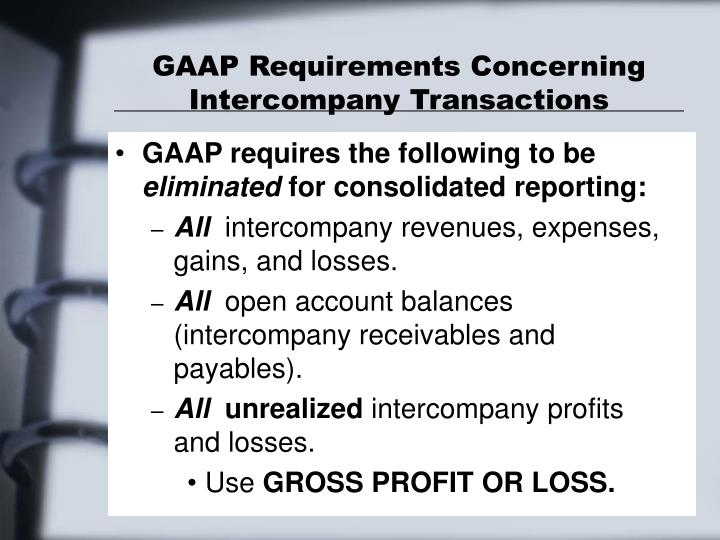GAAP Requirements Concerning Intercompany Transactions