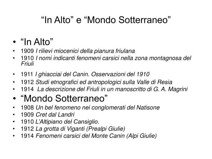 """""""In Alto"""" e """"Mondo Sotterraneo"""""""