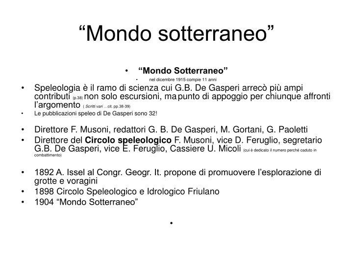 """Mondo sotterraneo"""