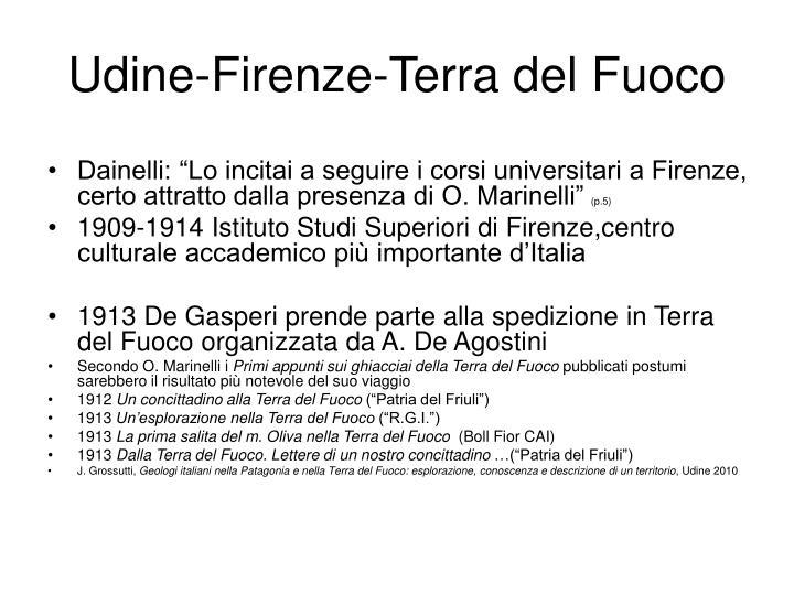 Udine-Firenze-Terra del Fuoco