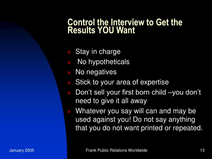 Control the Interview to Get the Results YOU Want