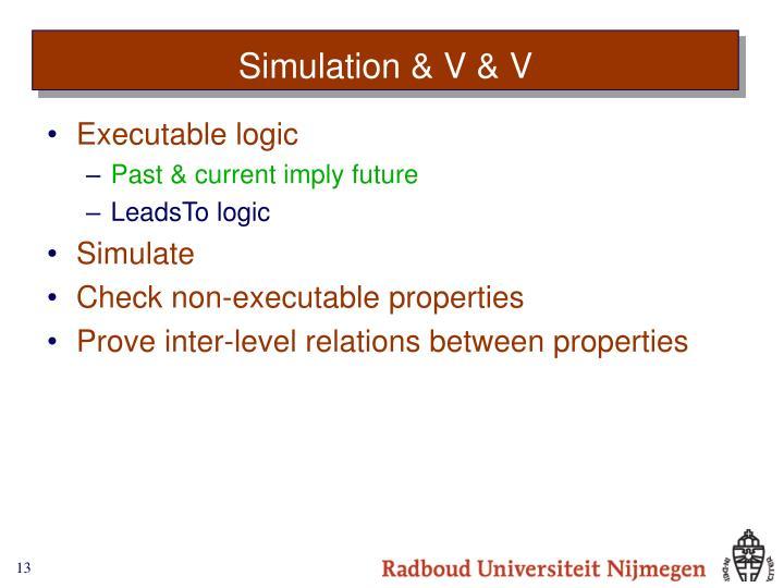Simulation & V & V