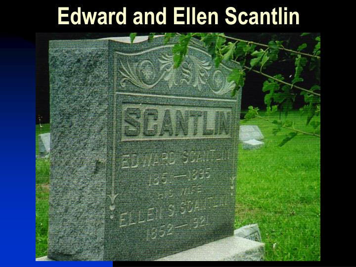 Edward and Ellen Scantlin