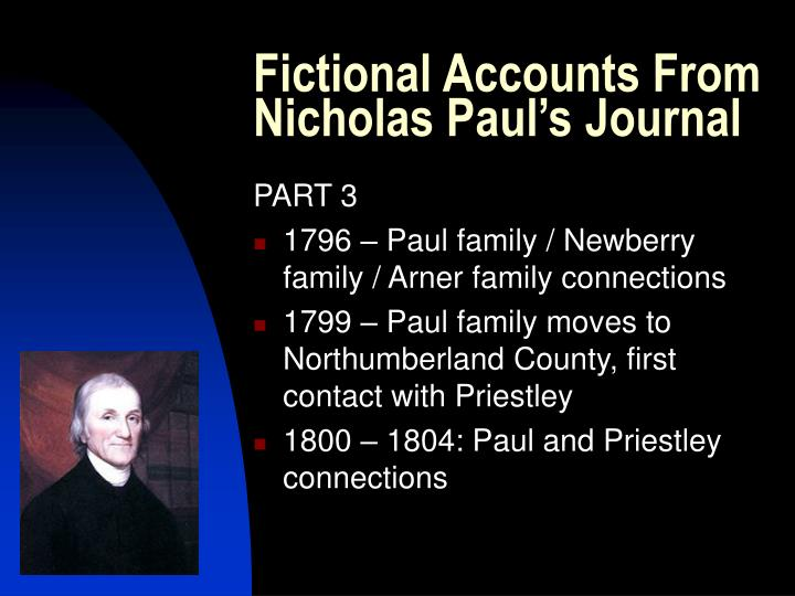 Fictional Accounts From Nicholas Paul's Journal