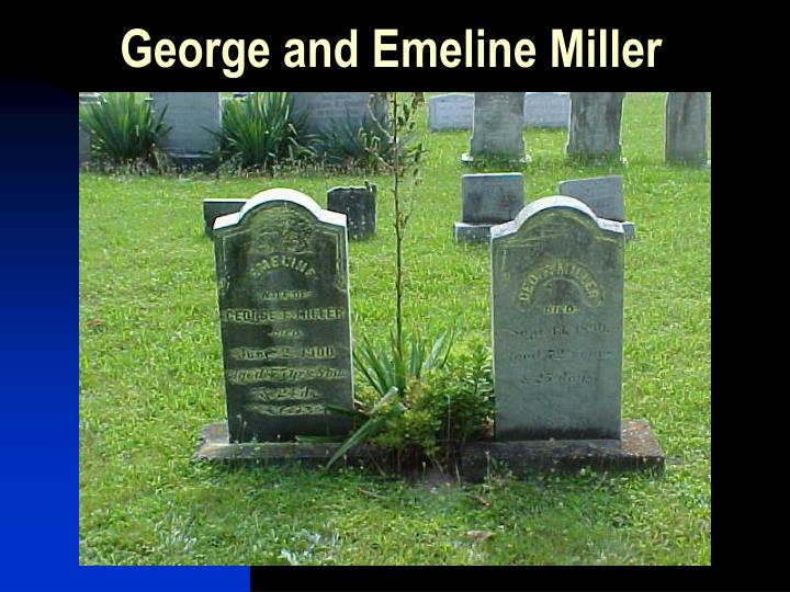 George and Emeline Miller