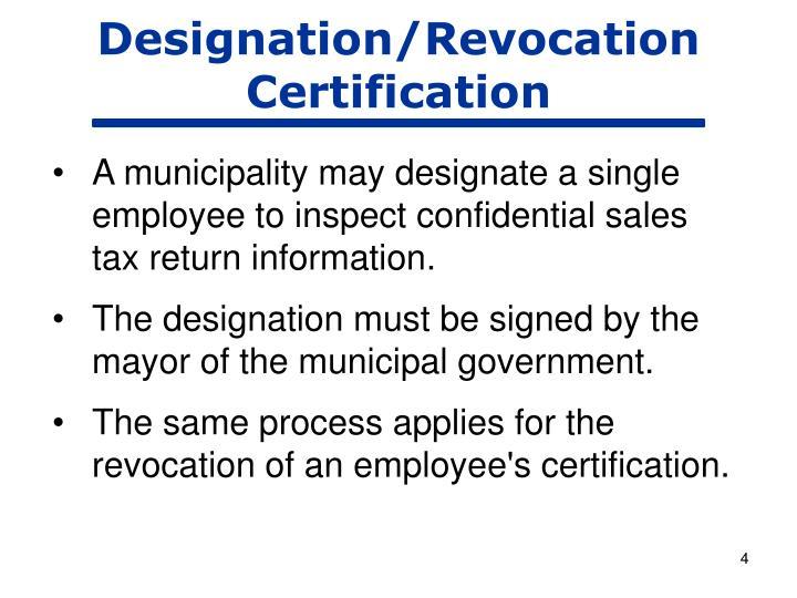 Designation/Revocation Certification