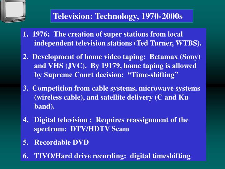 Television: Technology, 1970-2000s