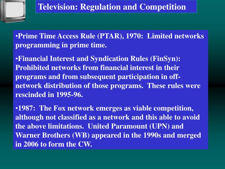 Television: Regulation and Competition