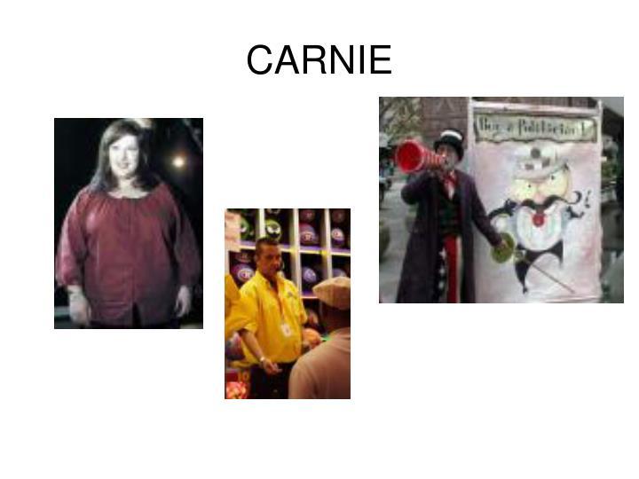 CARNIE